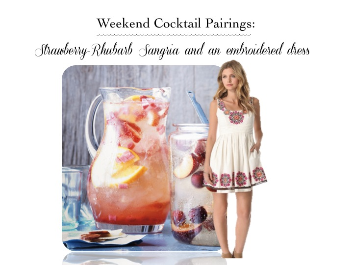 Cocktail Pairings: Strawberry-Rhubarb Sangria and an Embroidered Dress ...